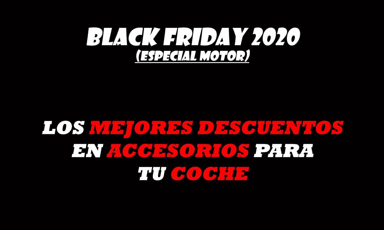Black Friday 2020 accesorios coche